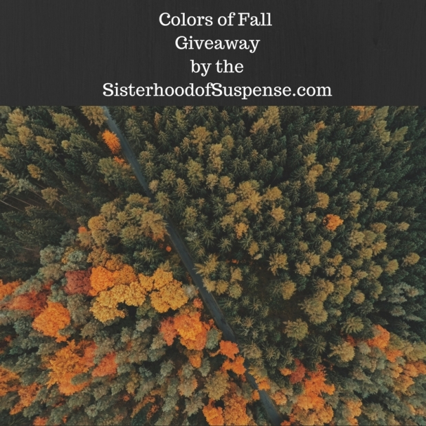 Colors of Fall Giveawayby theSisterhoodofSuspense.com