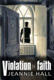 Jeannie Hall - book cover - violation of faith