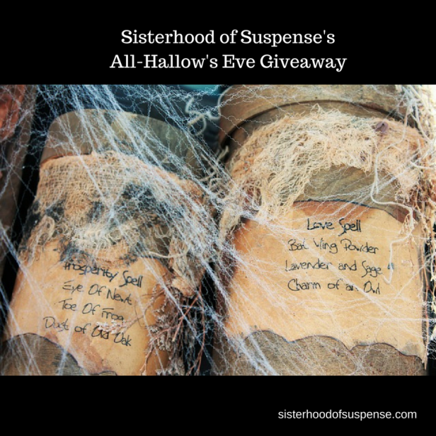 Sisterhood of Suspense'sAll-Hallow's Eve Giveaway