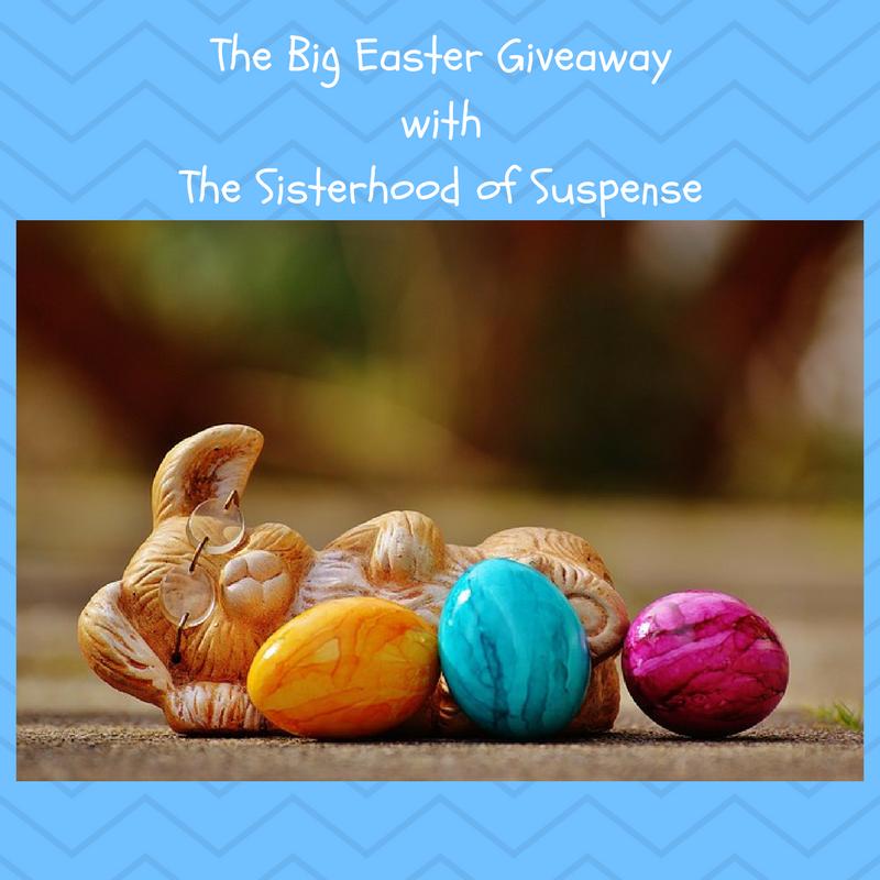 The Big Easter GiveawaywithThe Sisterhood of Suspense