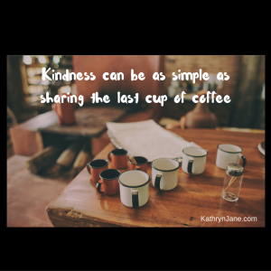 Canva - Kindness can be as simple as sharing the last cup of coffee