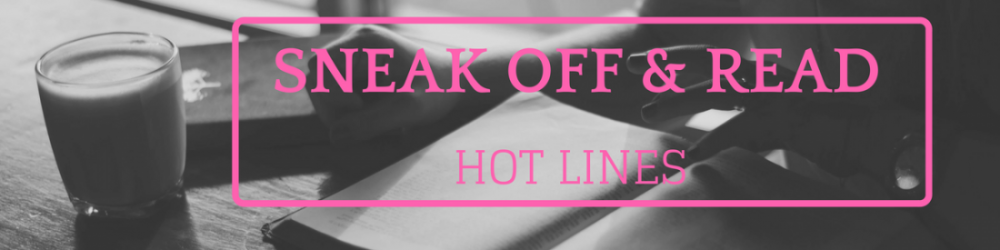 Sneak Off and Read: Lines all about the topic NEED #RSsos #RomSuspense