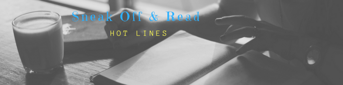 Sneak Off and Read: Lines with the topic, SENTENCE #RSsos #RomSuspense