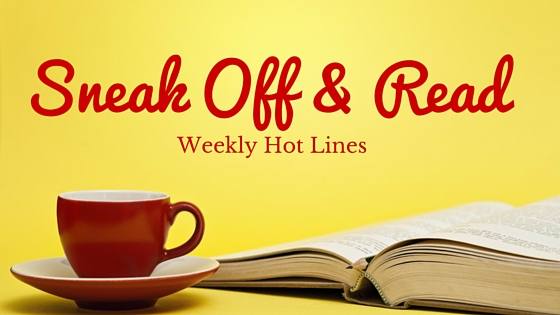 Sneak Off and Read: Lines with the topic HOPE #RSsos #RomSuspense