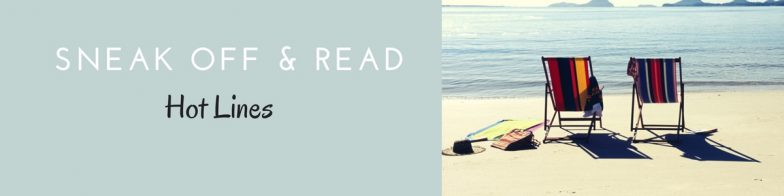 Sneak Off and Read: Lines all about SUMMER #RSsos #RomSuspense