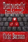03 18 17 TemporarilyEmployed 314 x 235
