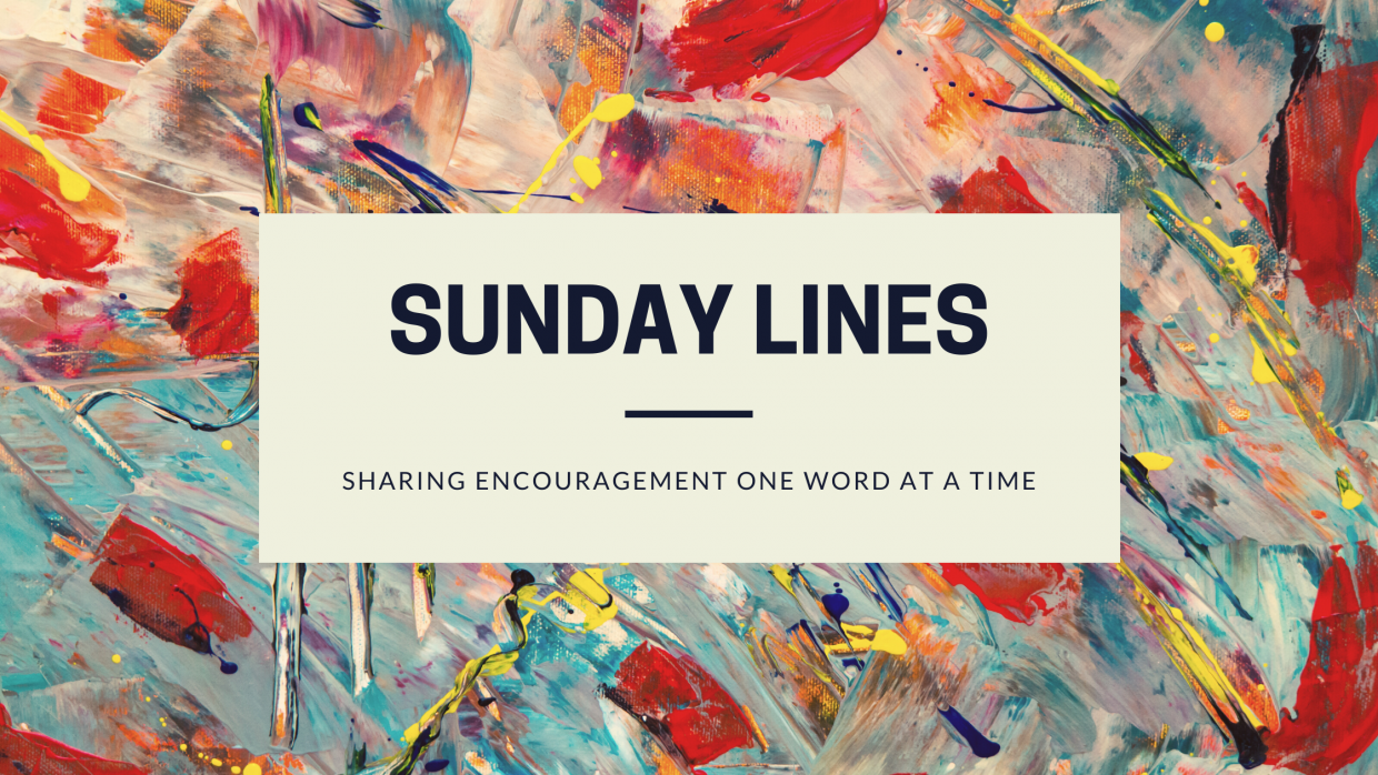 Sunday Lines: Sunday, July 26